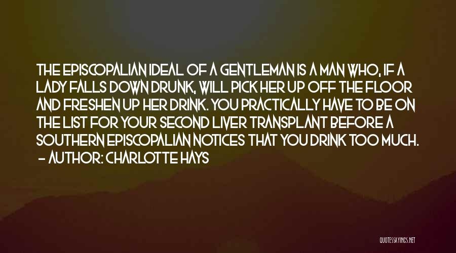 Southern Gentleman Quotes By Charlotte Hays