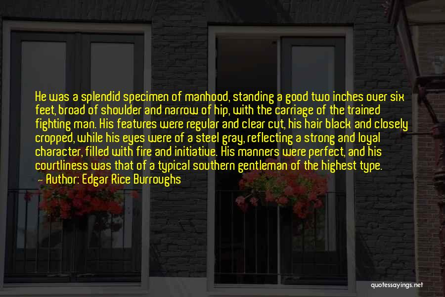 Southern Gentleman Quotes By Edgar Rice Burroughs