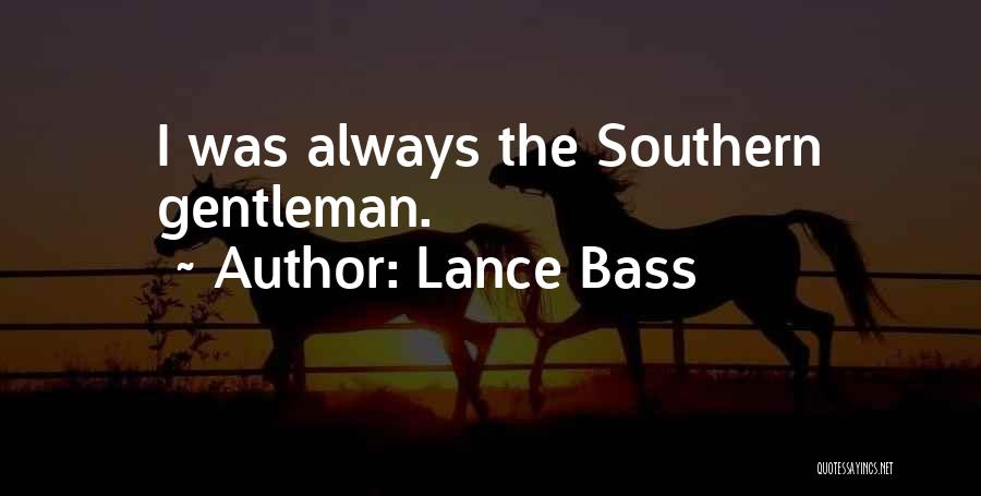 Southern Gentleman Quotes By Lance Bass