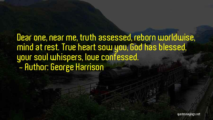 Sow Love Quotes By George Harrison
