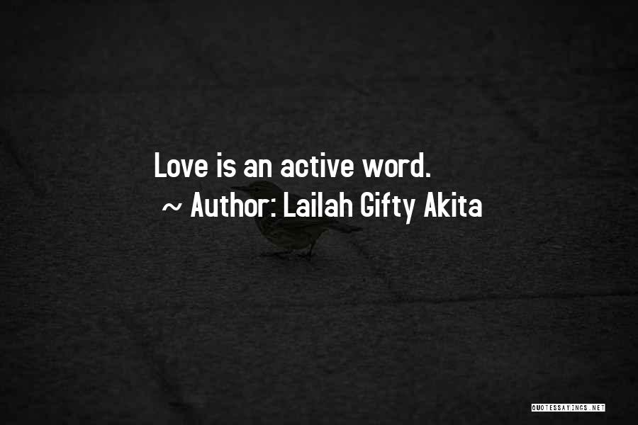Sow Love Quotes By Lailah Gifty Akita