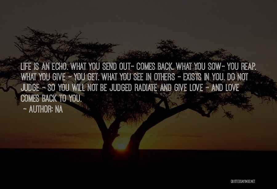 Sow Love Quotes By Na