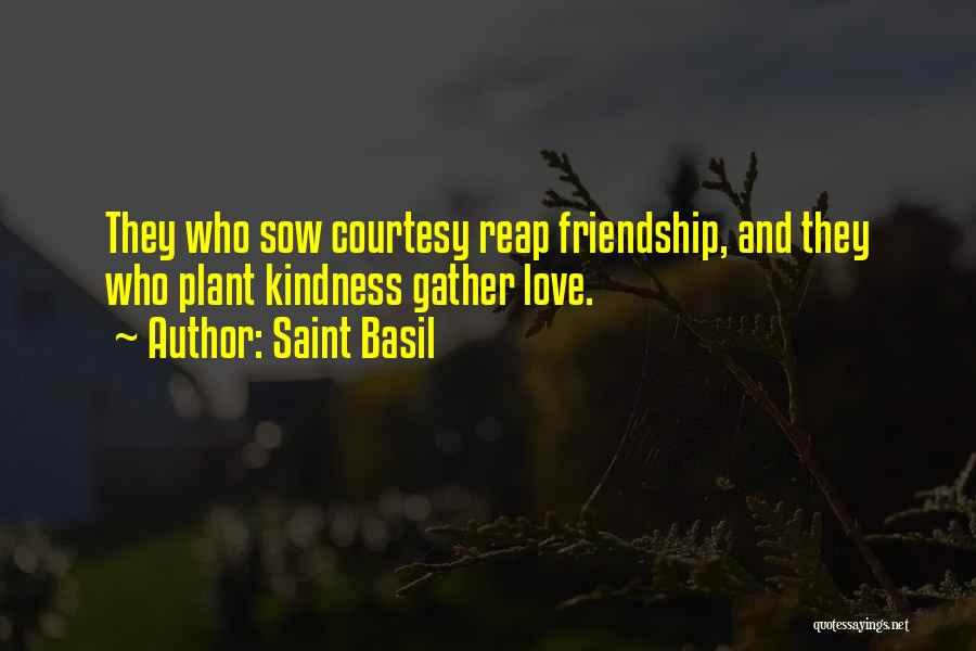 Sow Love Quotes By Saint Basil