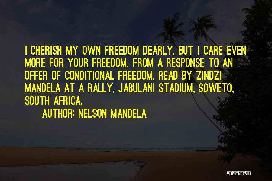 Soweto Quotes By Nelson Mandela
