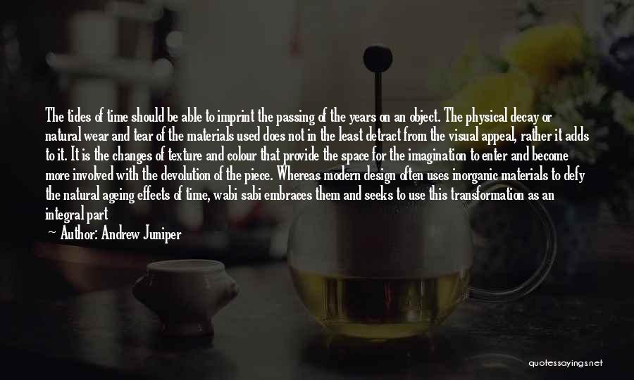 Space And Design Quotes By Andrew Juniper