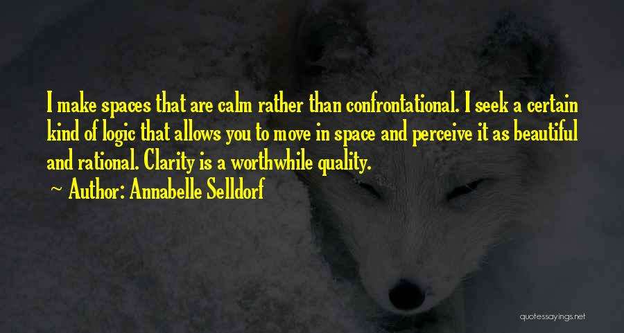 Space And Design Quotes By Annabelle Selldorf