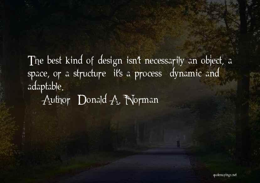 Space And Design Quotes By Donald A. Norman