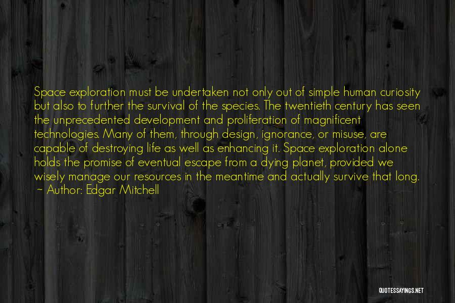 Space And Design Quotes By Edgar Mitchell