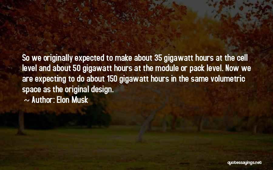 Space And Design Quotes By Elon Musk