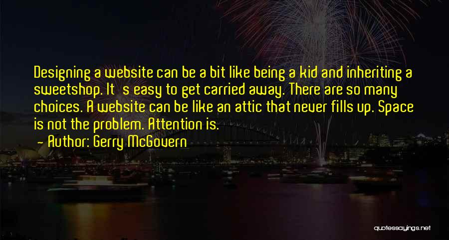Space And Design Quotes By Gerry McGovern