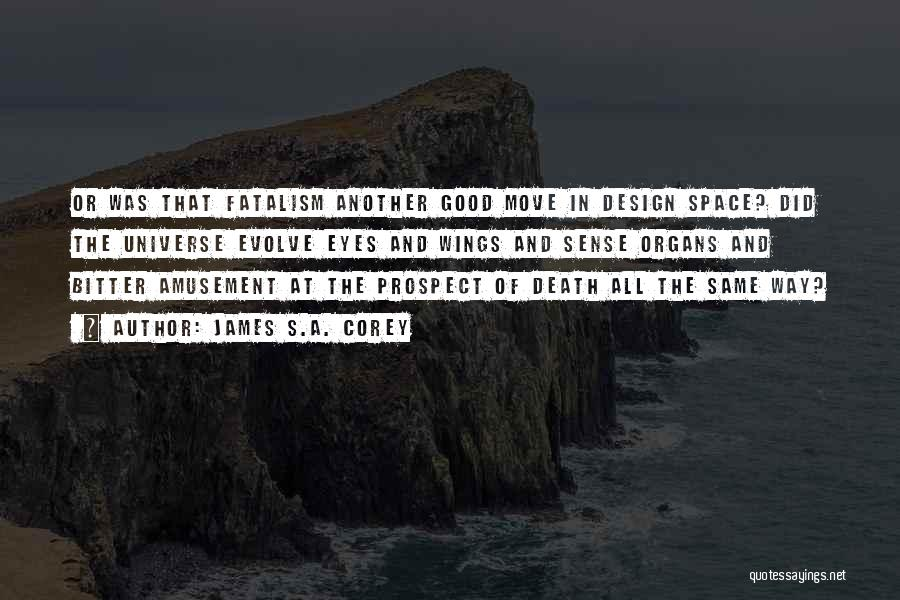 Space And Design Quotes By James S.A. Corey