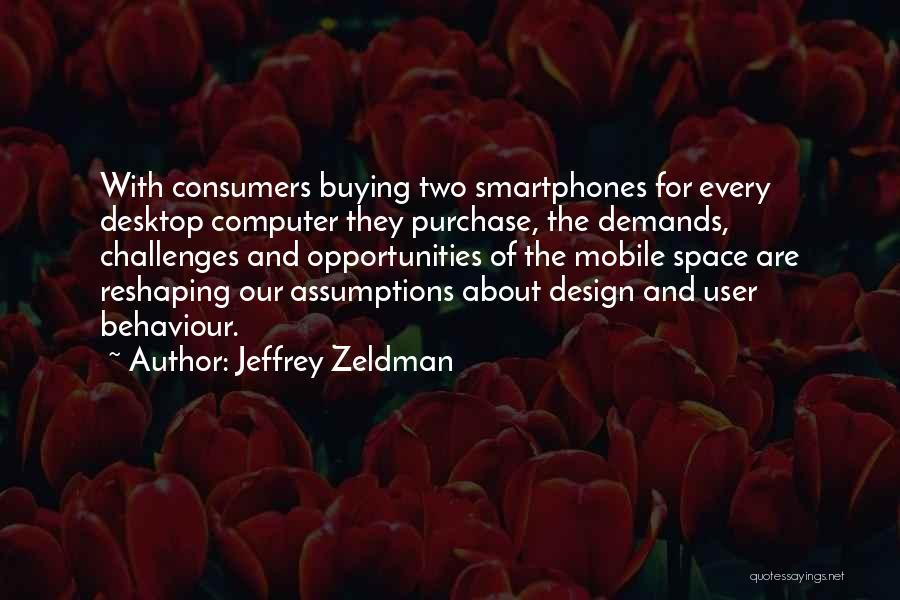 Space And Design Quotes By Jeffrey Zeldman