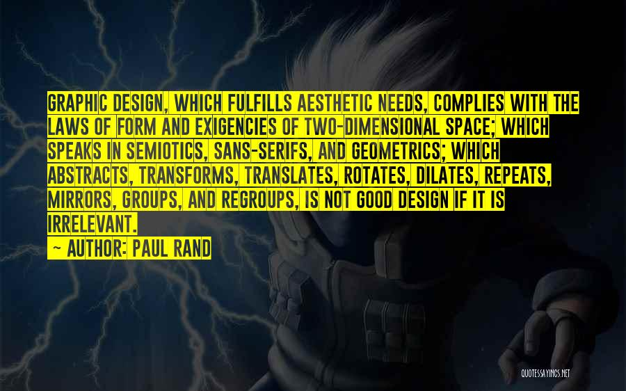 Space And Design Quotes By Paul Rand