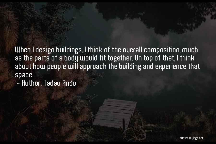 Space And Design Quotes By Tadao Ando