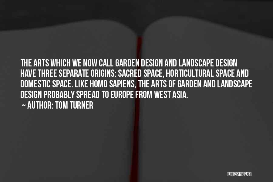 Space And Design Quotes By Tom Turner