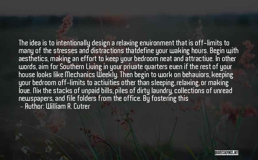 Space And Design Quotes By William R. Cutrer