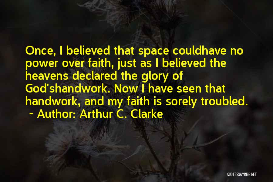Space And Science Quotes By Arthur C. Clarke