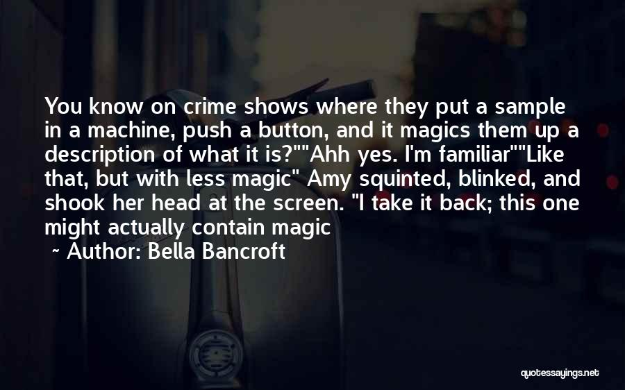 Space And Science Quotes By Bella Bancroft