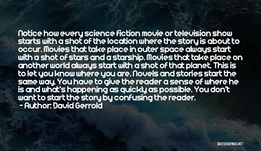 Space And Science Quotes By David Gerrold