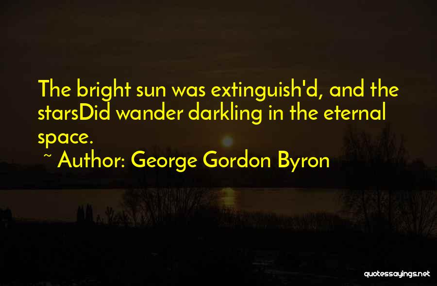 Space And Science Quotes By George Gordon Byron