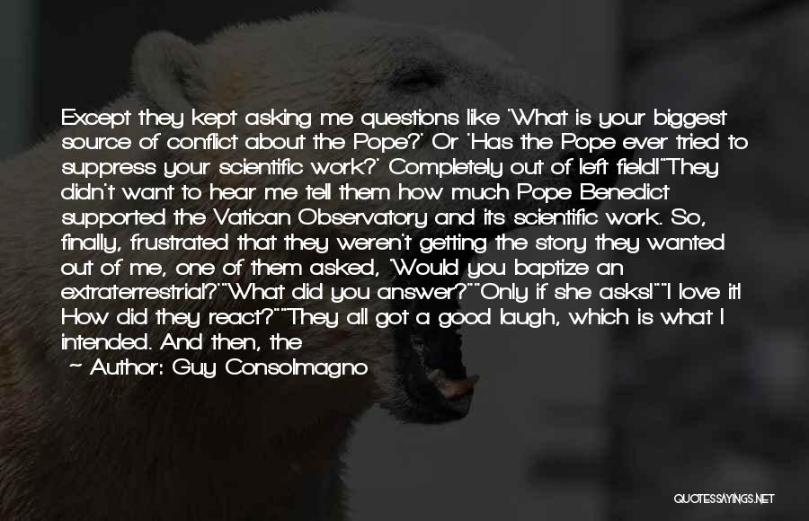 Space And Science Quotes By Guy Consolmagno
