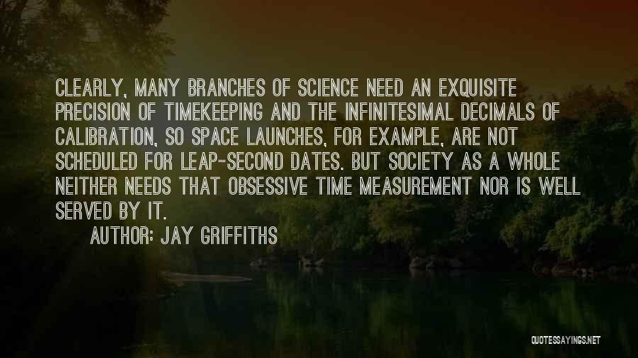 Space And Science Quotes By Jay Griffiths