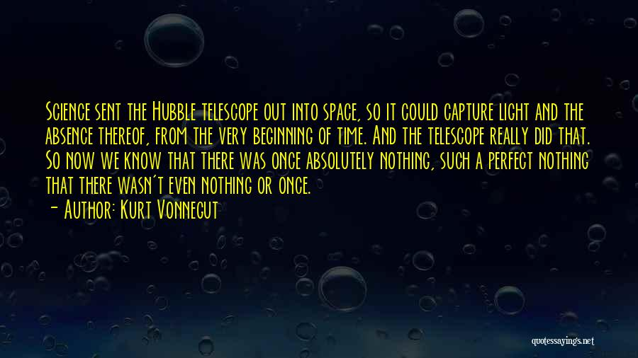 Space And Science Quotes By Kurt Vonnegut