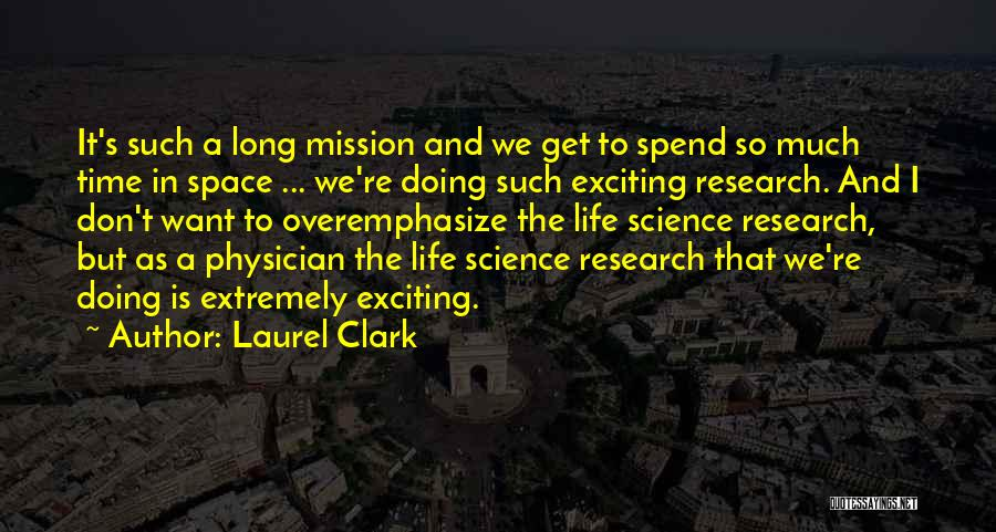 Space And Science Quotes By Laurel Clark