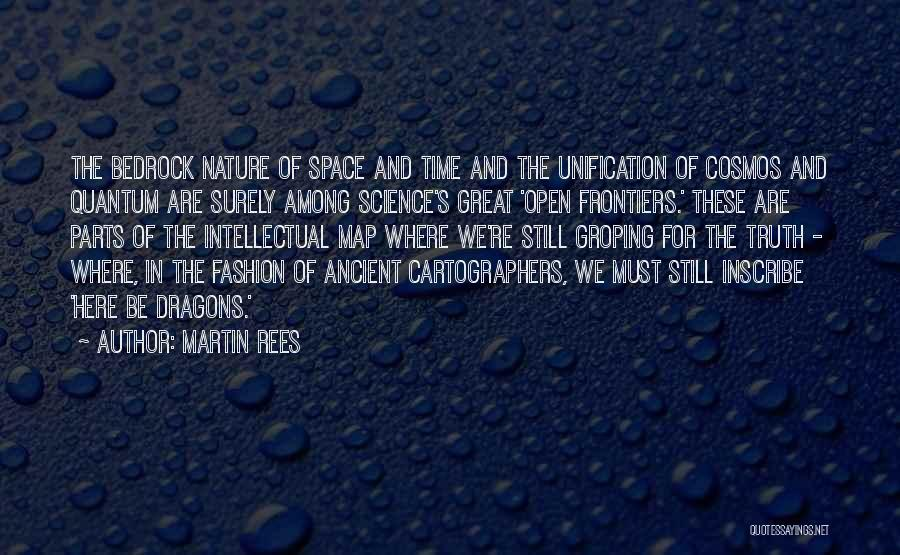 Space And Science Quotes By Martin Rees