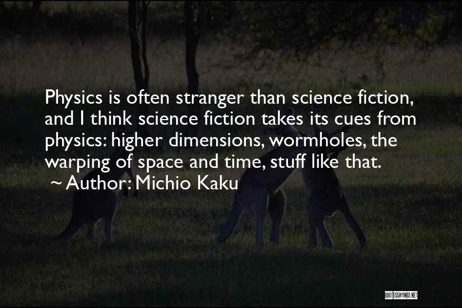 Space And Science Quotes By Michio Kaku