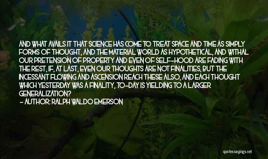 Space And Science Quotes By Ralph Waldo Emerson