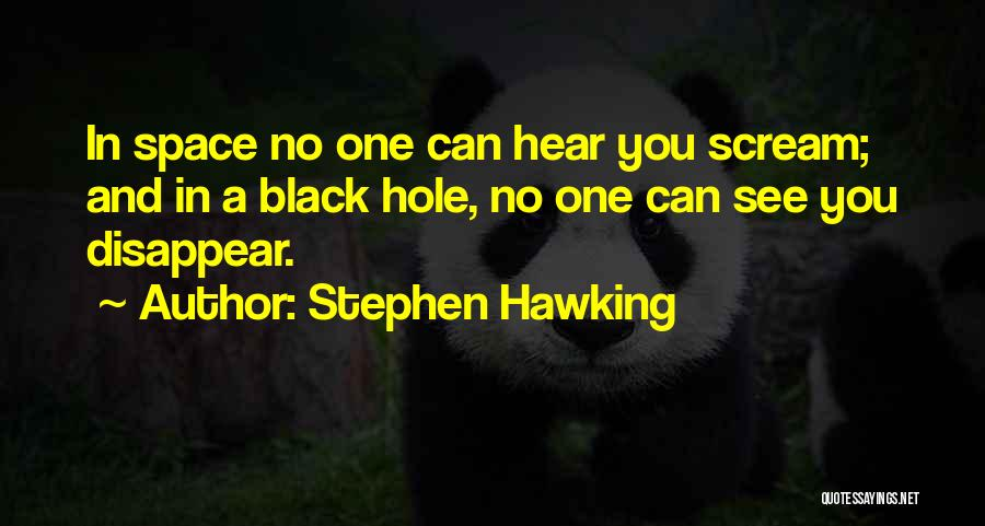 Space And Science Quotes By Stephen Hawking