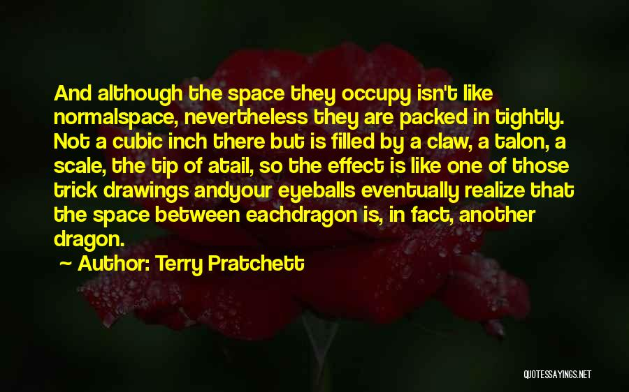 Space And Science Quotes By Terry Pratchett