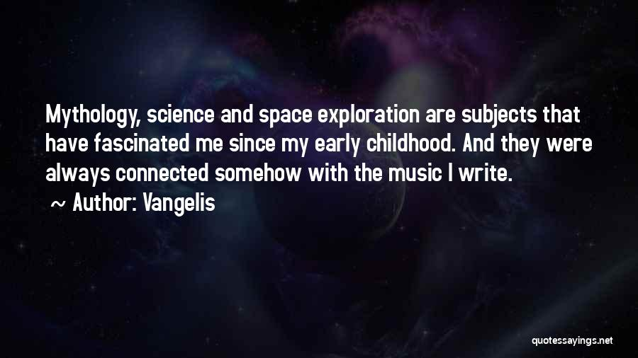 Space And Science Quotes By Vangelis