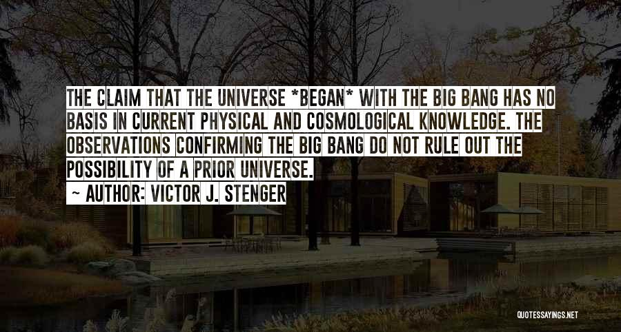 Space And Science Quotes By Victor J. Stenger