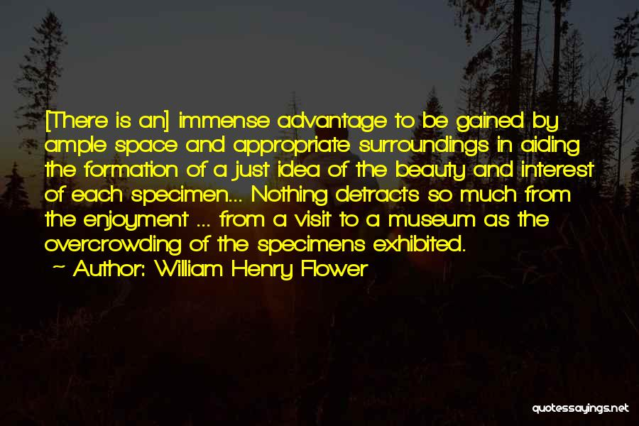 Space And Science Quotes By William Henry Flower