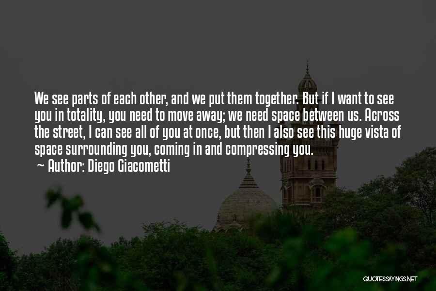 Top 100 Quotes Sayings About Space Between Us