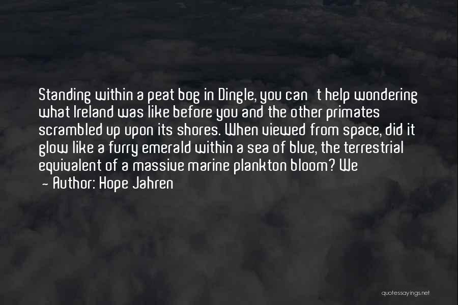 Space Marine Quotes By Hope Jahren