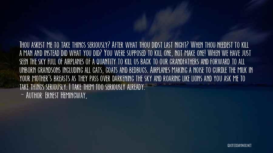 Spain Hemingway Quotes By Ernest Hemingway,