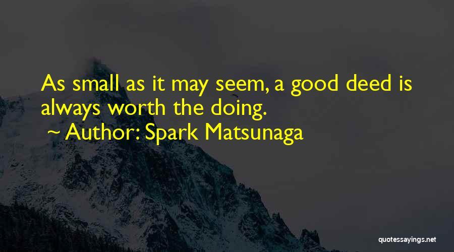 Spark Matsunaga Quotes 1735196