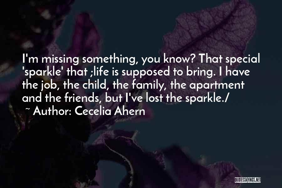 Sparkle In Your Life Quotes By Cecelia Ahern