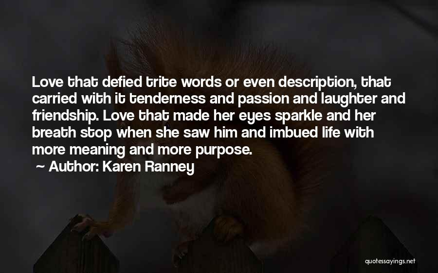 Sparkle In Your Life Quotes By Karen Ranney