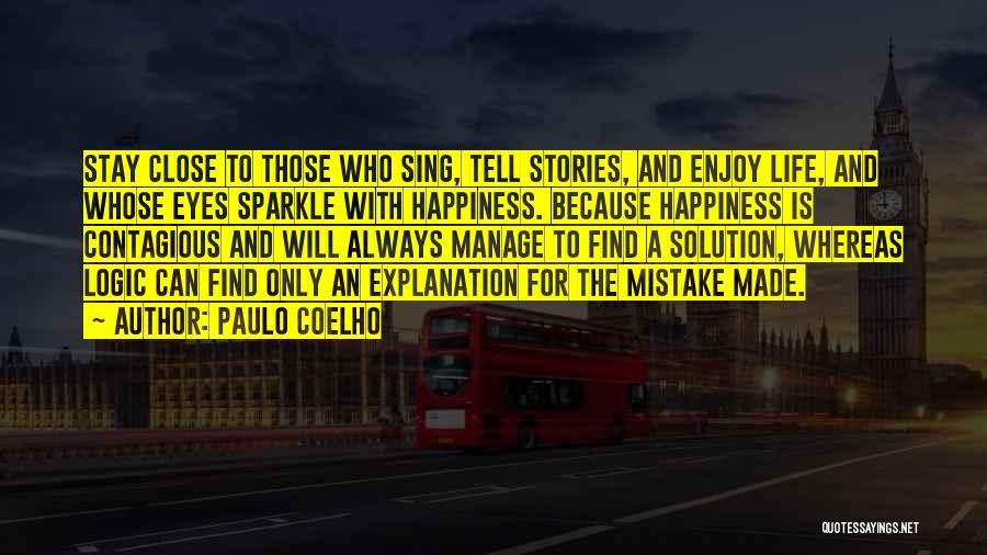 Sparkle In Your Life Quotes By Paulo Coelho