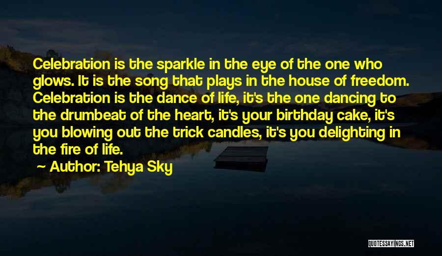 Sparkle In Your Life Quotes By Tehya Sky