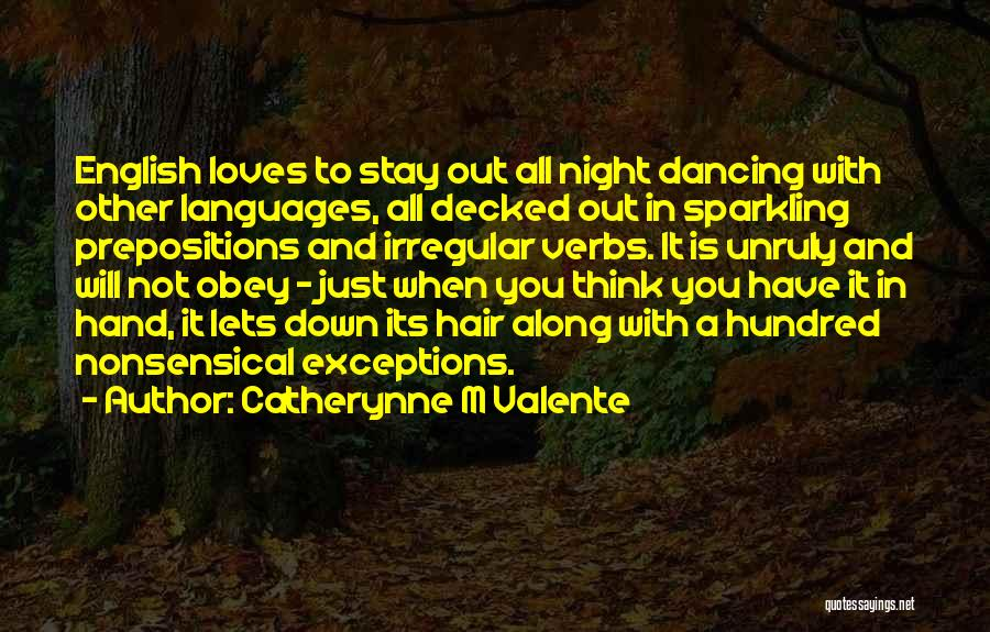 Sparkling Night Quotes By Catherynne M Valente