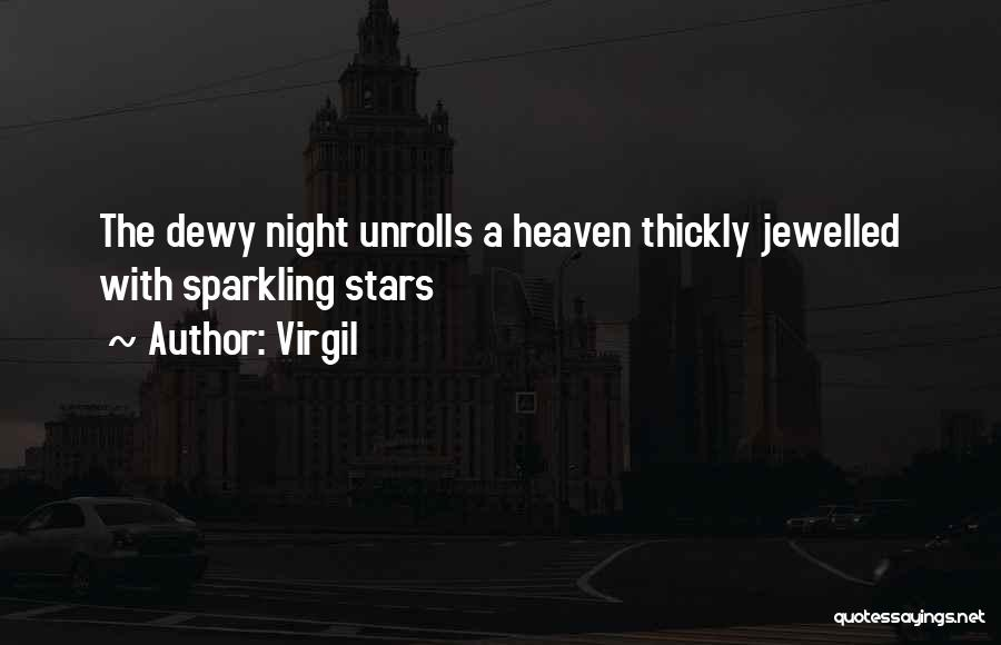 Sparkling Night Quotes By Virgil