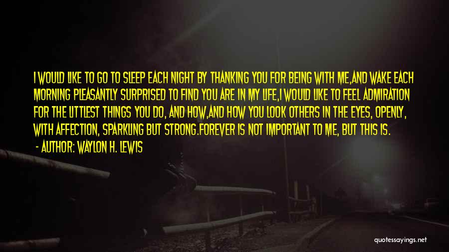 Sparkling Night Quotes By Waylon H. Lewis