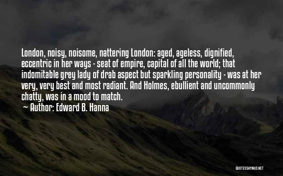 Sparkling Personality Quotes By Edward B. Hanna