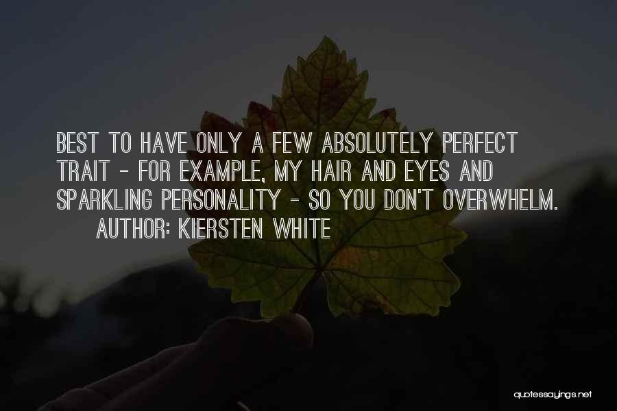 Sparkling Personality Quotes By Kiersten White