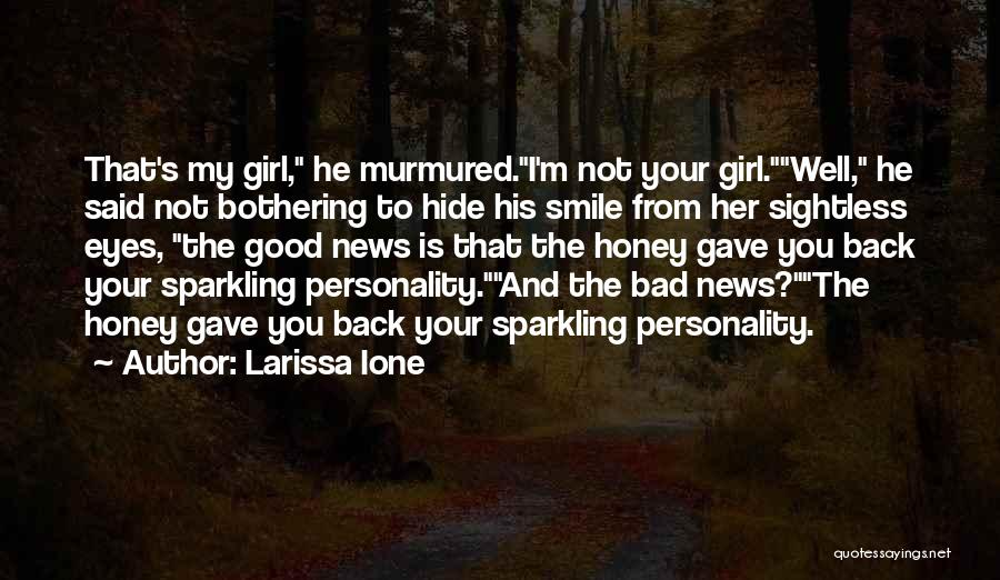 Sparkling Personality Quotes By Larissa Ione